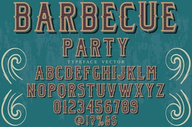 Винтаж шрифт красочный ретро шрифт барбекю вечеринка