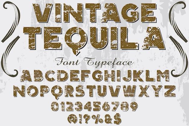 Винтажный дизайн этикетки шрифт текила