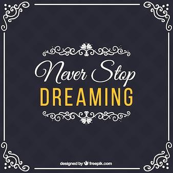 ヴィンテージスタイルで引用を「夢見停止することはありません」