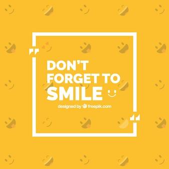 意欲的なフレーズ「笑顔を忘れないでください」