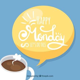 幸せな月曜日、メッセージ付きコーヒー