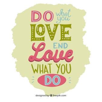 あなたがしていることを愛する背景を引用する