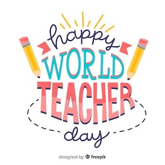 鉛筆で世界教師の日レタリング