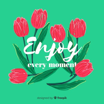 Романтическое послание с цветами: наслаждайся каждым моментом