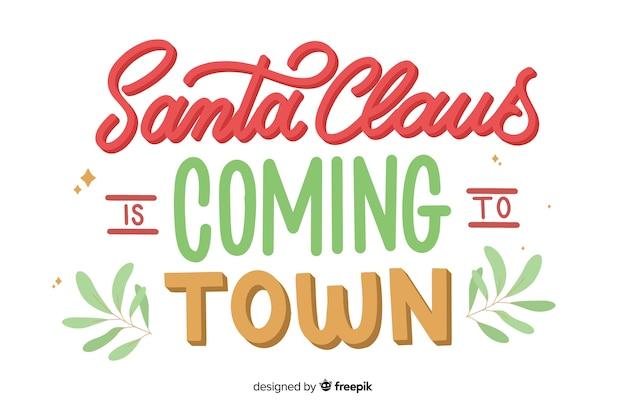 サンタクロースは町のレタリングに来ています