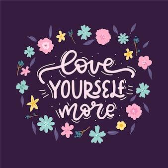Надпись себя любовь с цветами