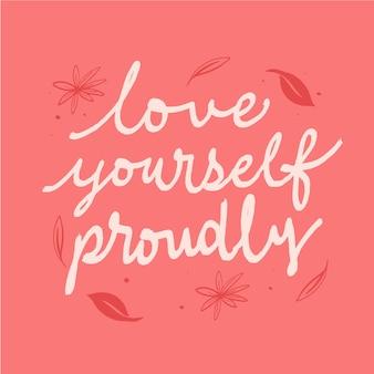 Любите себя гордо цитатой надписи