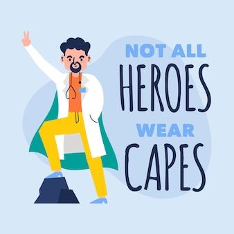 すべてのヒーローがケープを着ているわけではありません