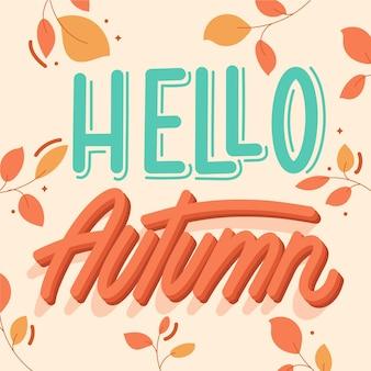 こんにちは、葉のある秋のレタリング