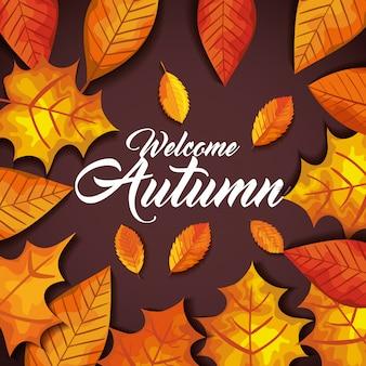 Добро пожаловать осень с листьями открытка