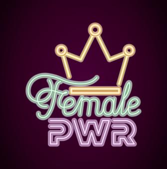 ネオンの光と女王の王冠と女性の力
