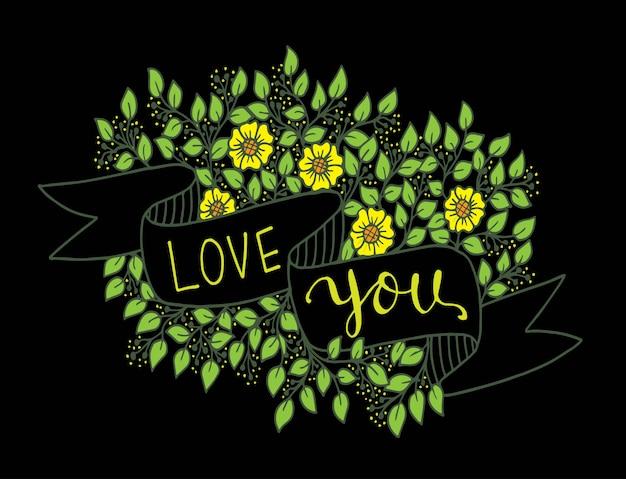 Люблю тебя рукой надпись с лентой и цветами фона