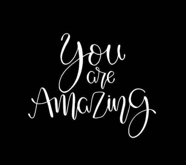 Ты великолепен. положительная цитата от руки с кистью типографии