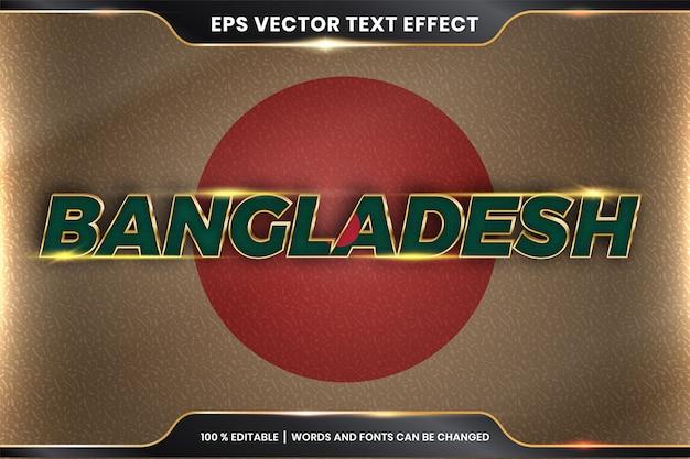 Бангладеш с национальным флагом страны, редактируемый текстовый эффект в стиле золотого цвета