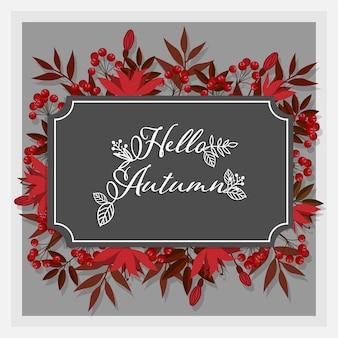 ハローの秋のテキストと秋の花の背景。