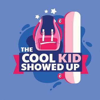 クールな子供は学校のイラストに戻ってフレーズ、バックパックとスケートボードを表示
