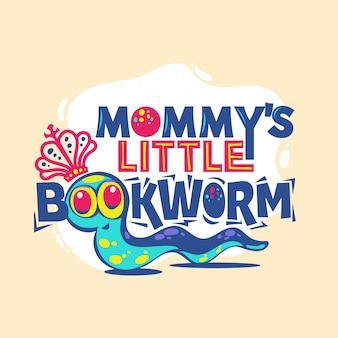 Маленькая фраза книгоеда мамы с красочной иллюстрацией. обратно в школу цитата