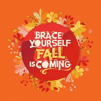 自分自身を支え、秋が来て、幸せな秋と秋のグリーティングカード