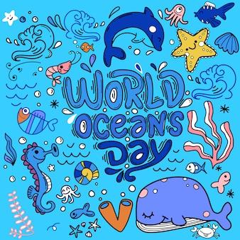 世界の海の日。海、海、海洋動物の保護に捧げられます。クジラ、カニ、ヒトデ、魚、カメ、手描きのレタリングと背景