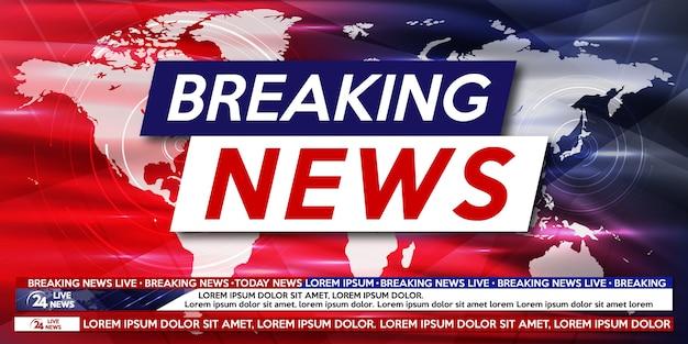 速報ニュースは世界地図の背景に住んでいます。ニュース速報のバックグラウンドスクリーンセーバー。