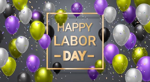 休日の祭典のための風船の装飾と幸せな労働者の日
