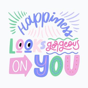 Счастье выглядит великолепно, оптимистичные надписи