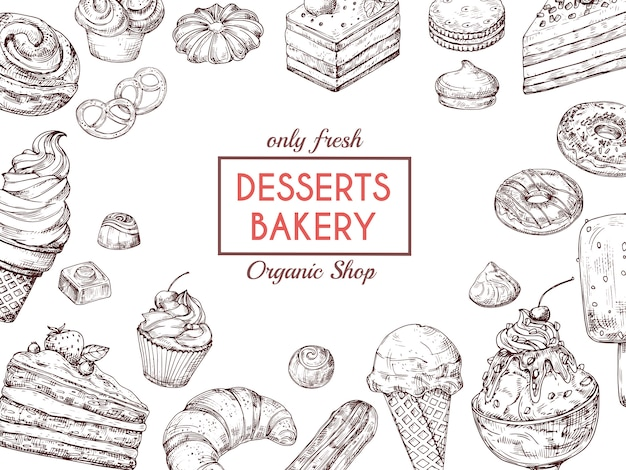 デザートの背景をスケッチします。甘いケーキおいしいパイクロワッサンとマフィン。手描きベーカリーメニューベクトルテンプレート