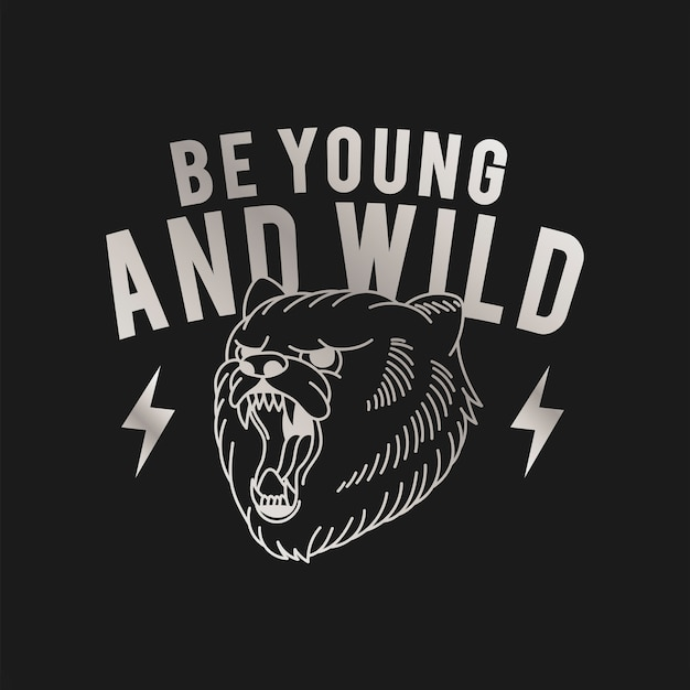 Будь молодым и диким логотипом вектора