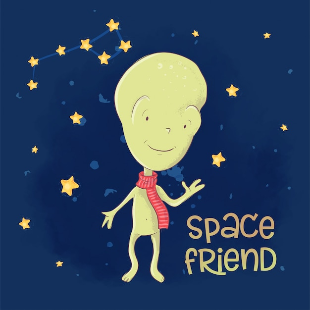 Открытка плакат милый инопланетянин космический друг. рука рисунок. мультяшный стиль вектор