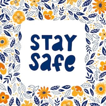 Оставайтесь в безопасности цитата надпись с листьями кадра