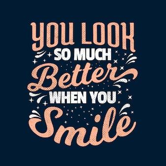 あなたが微笑むとき、あなたはとても良く見えると言っている最高のインスピレーション動機引用