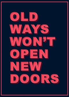 Старые пути не откроют новые двери