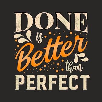 人生の最高のインスピレーションの知恵の引用は完璧よりも優れています