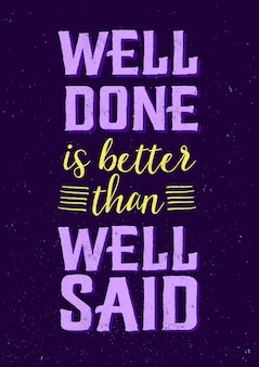 Мотивационные цитаты: «хорошо сказано, лучше, чем хорошо сказано» - вдохновенная мудрость