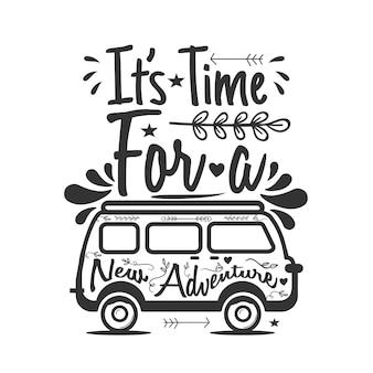 旅行のレタリングの引用それは新しい冒険のための時間です