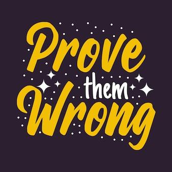 タイポグラフィデザイン「間違っていることを証明する」