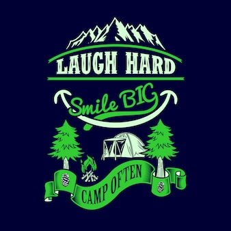 Смейся, улыбайся большой лагерь часто. кемпинг поговорки и цитаты.