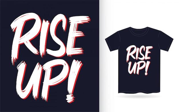 Поднимите руку надписи слоган для футболки