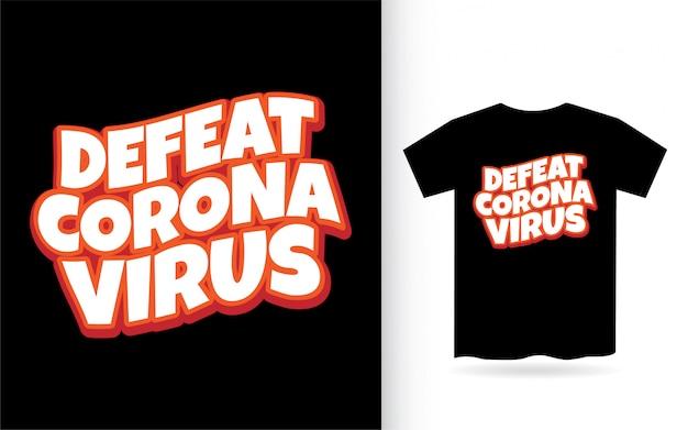 Поражение короны вирус типографии футболка