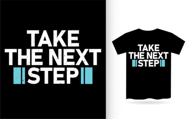 Сделай следующий шаг типография футболка