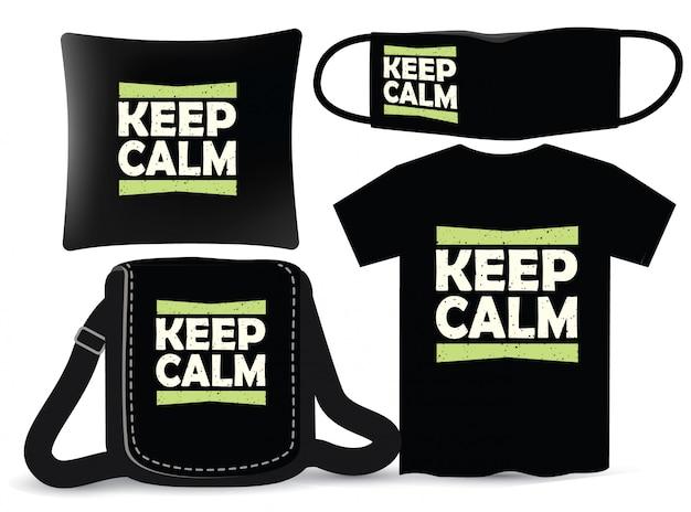 Сохраняйте спокойствие надписи дизайн для футболки и мерчендайзинга