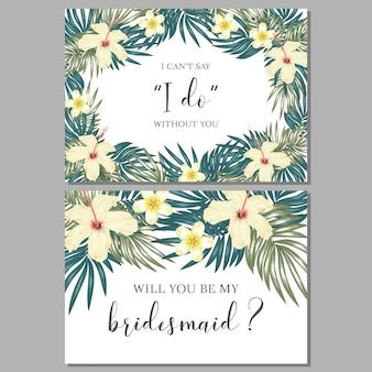 Тропический цветочный шаблон поздравительной открытки подружки невесты