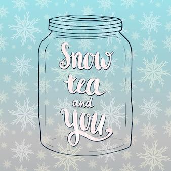 Снежный чай и вы надпись в форме каракули. праздничная карта. валентина день векторной рукописной вдохновляющей цитатой.