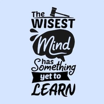 賢い心にはまだ学ぶべきことがあります
