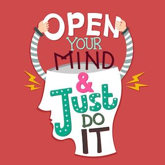 Надпись: открой свой разум и просто сделай это