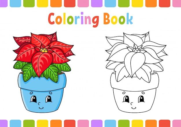 Книжка-раскраска для детей. цветок пуансеттии. мультипликационный персонаж.