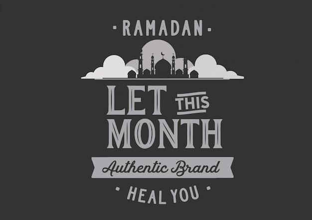ラマダンは今月の本物のブランドにあなたを癒させました
