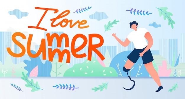 男は義肢を移動します、私は夏を愛してバナー