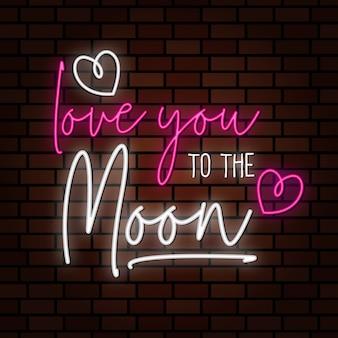 ネオンスタイルサインイラストをレタリング月にあなたを愛してください。