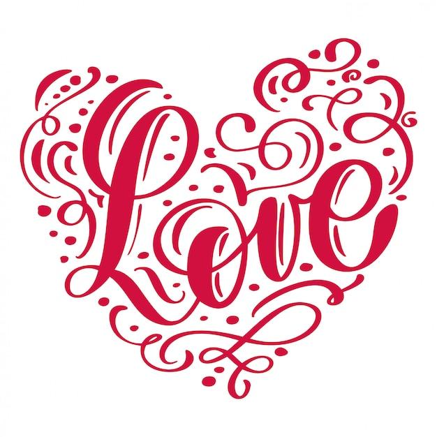 Рукописная надпись любовь расположена в сердце с днем святого валентина